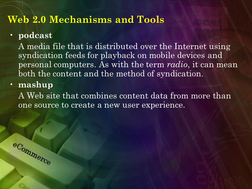 Web 2.0 Mechanisms and Tools