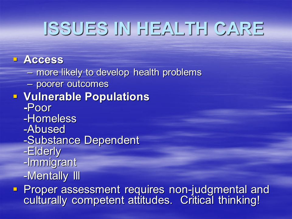 ISSUES IN HEALTH CARE Access