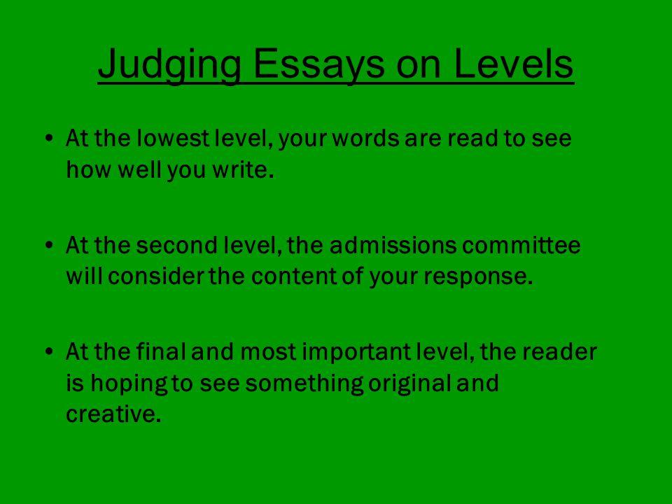 Admission essay writing judging