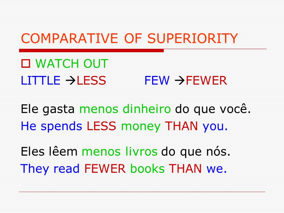 COMPARATIVE OF SUPERIORITY