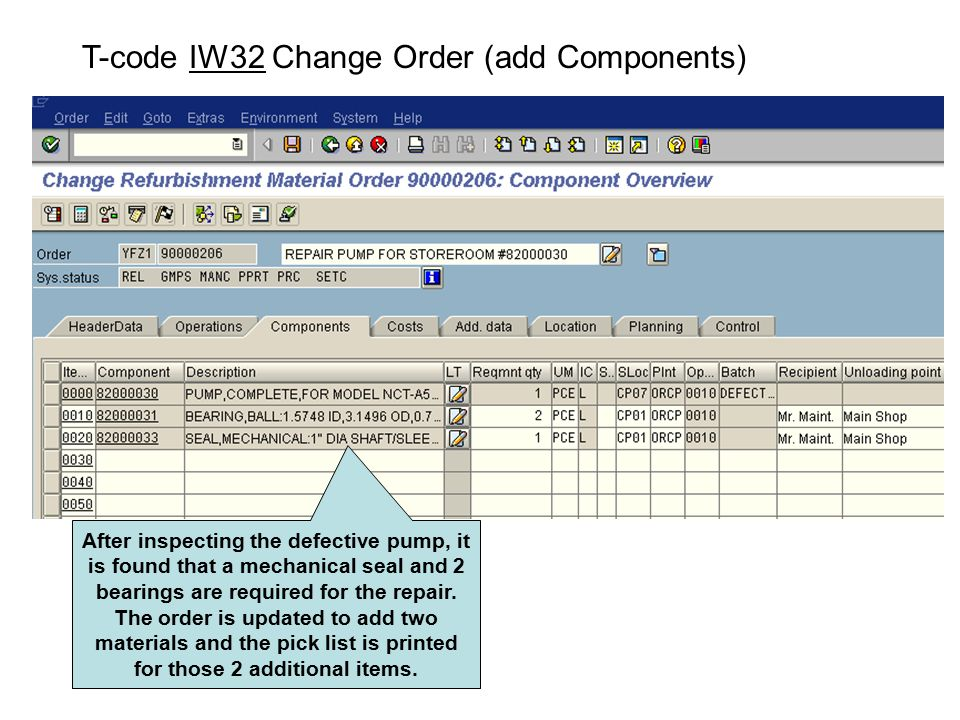 T-code IW32 Change Order (add Components)