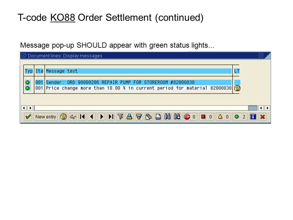 T-code KO88 Order Settlement (continued)
