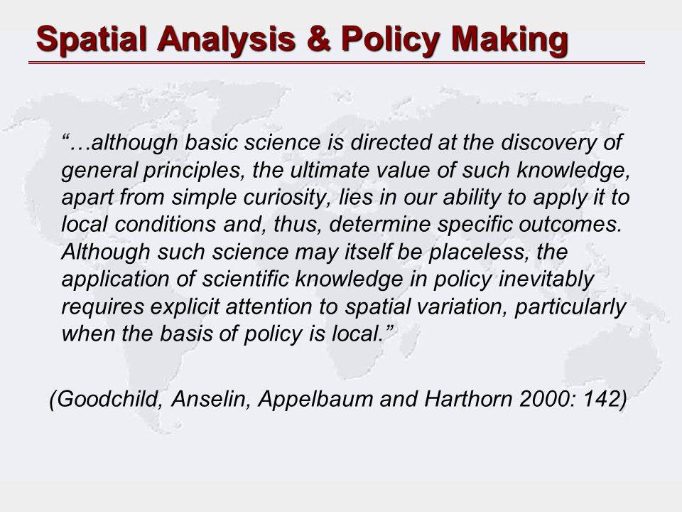 Spatial Analysis & Policy Making