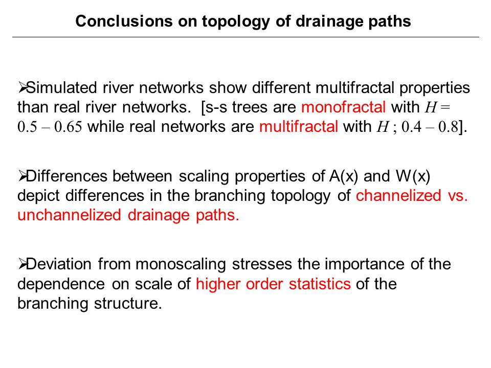 Conclusions on topology of drainage paths