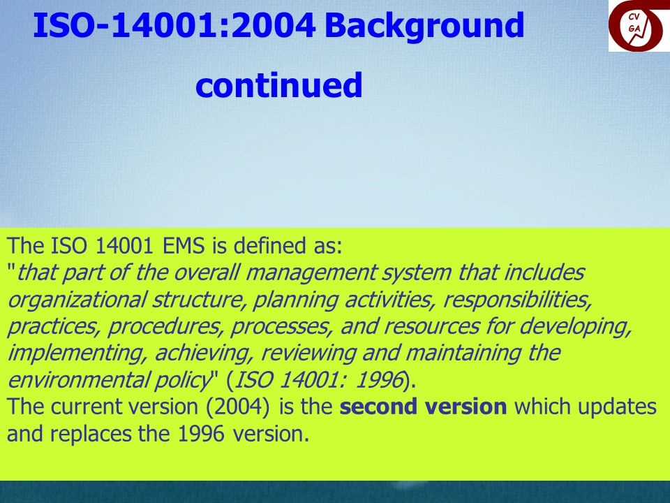 ISO-14001:2004 Background continued