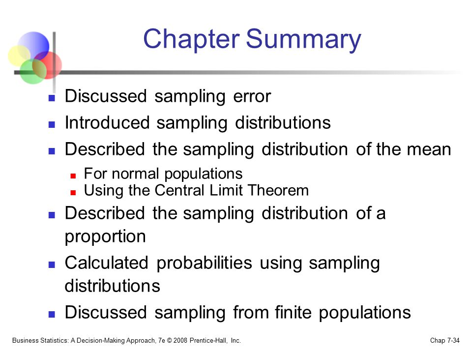 Chapter Summary Discussed sampling error