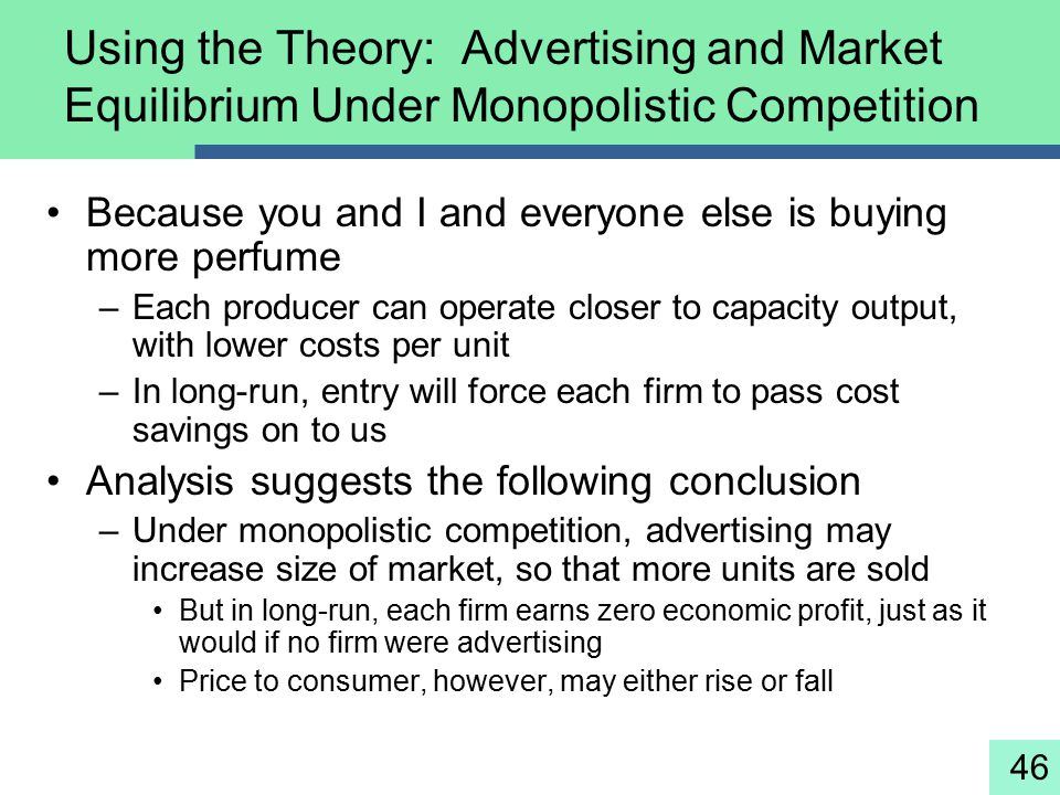Using The Theory Advertising And Market Equilibrium Under Monopolistic Competition