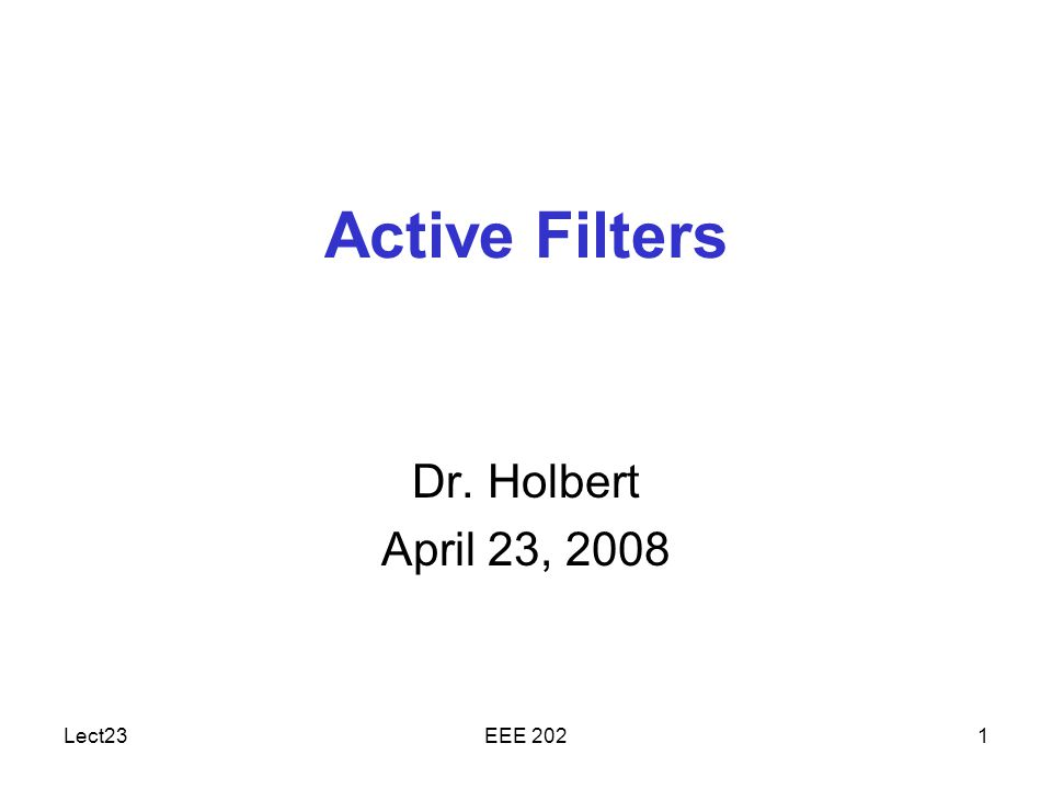 Dr. Holbert Dr. Holbert April 23, 2008