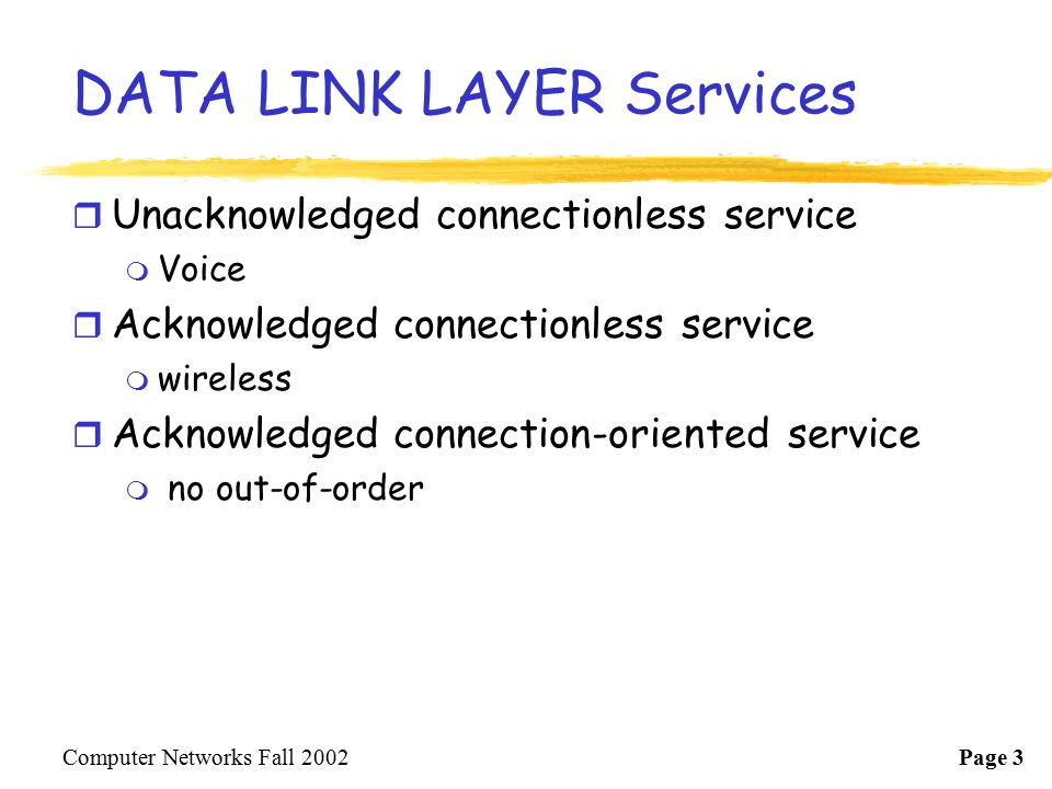 DATA LINK LAYER Services