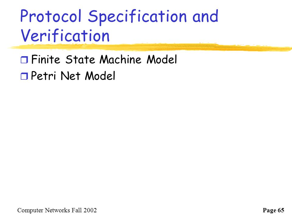 Protocol Specification and Verification