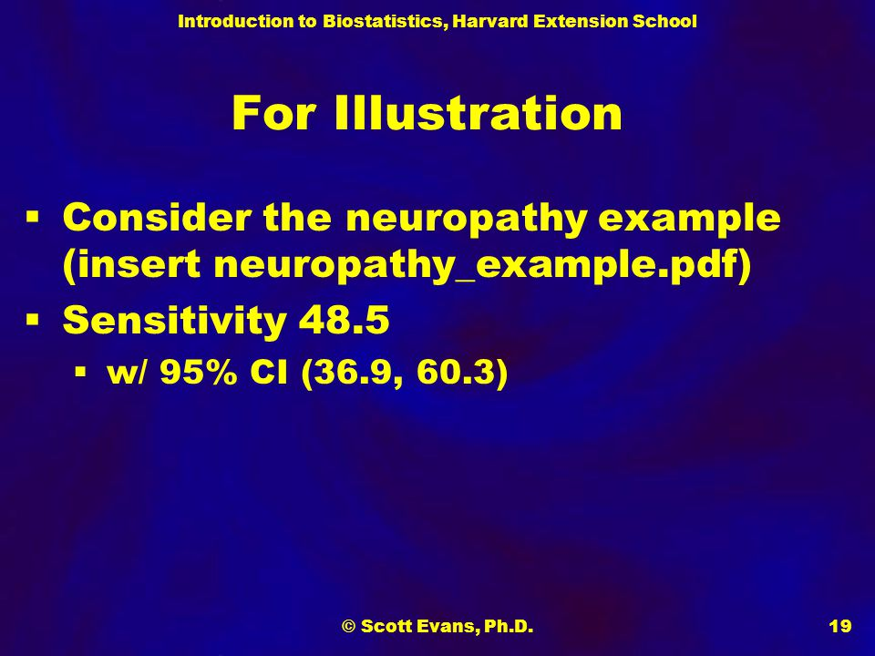 For Illustration Consider the neuropathy example (insert neuropathy_example.pdf) Sensitivity