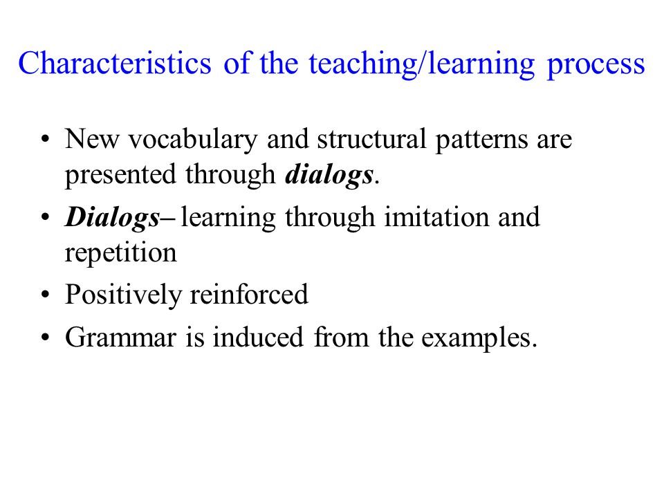 Characteristics of the teaching/learning process