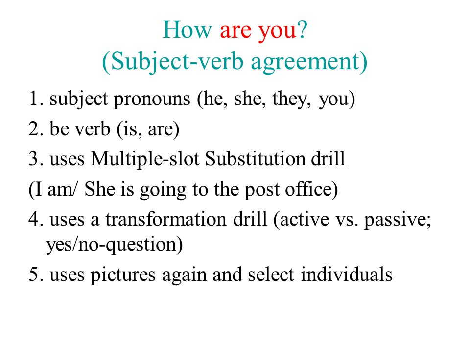 How are you (Subject-verb agreement)