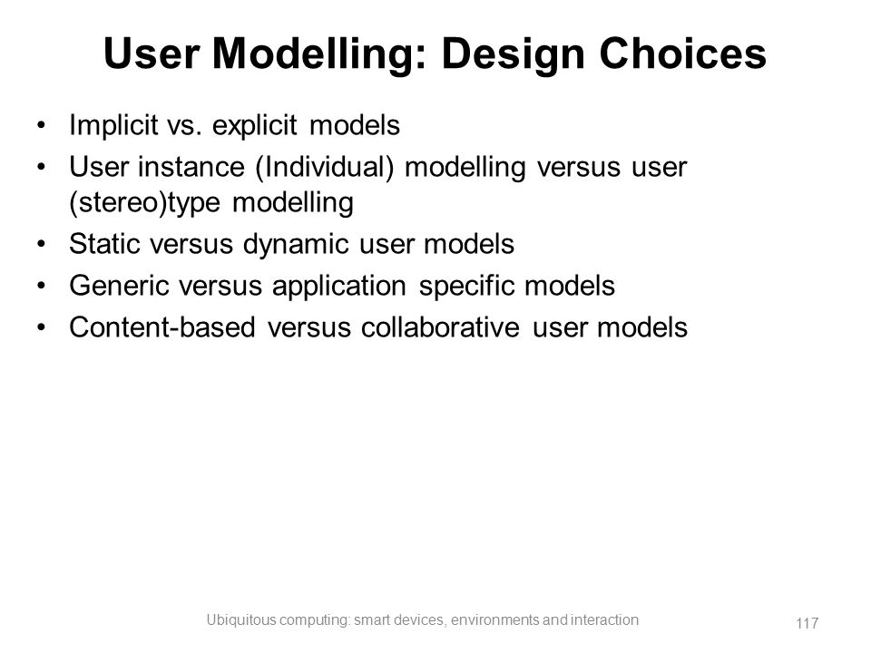 User Modelling: Design Choices
