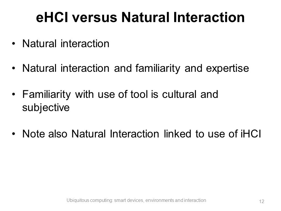 eHCI versus Natural Interaction