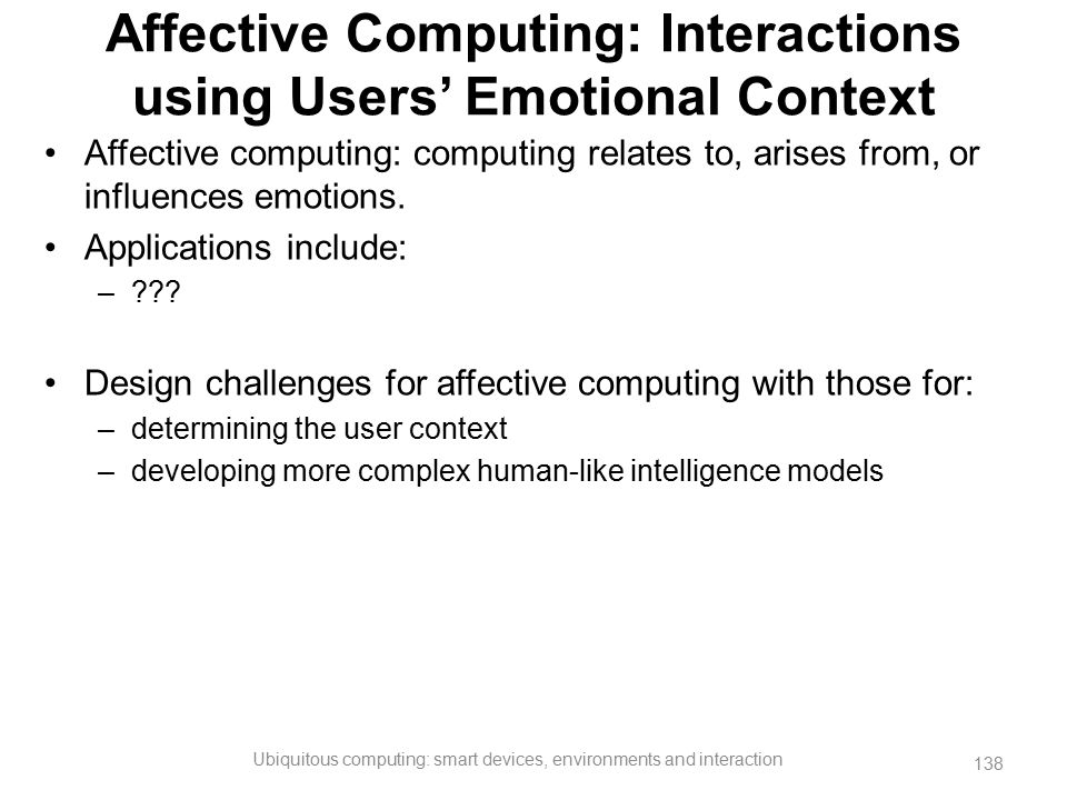 Affective Computing: Interactions using Users' Emotional Context