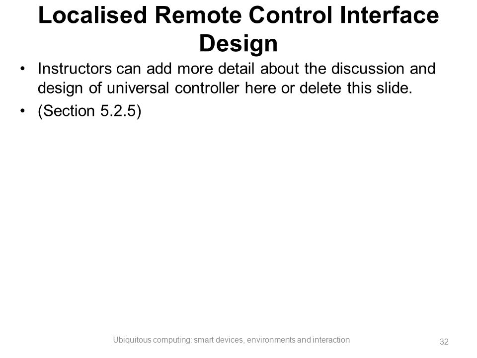 Localised Remote Control Interface Design