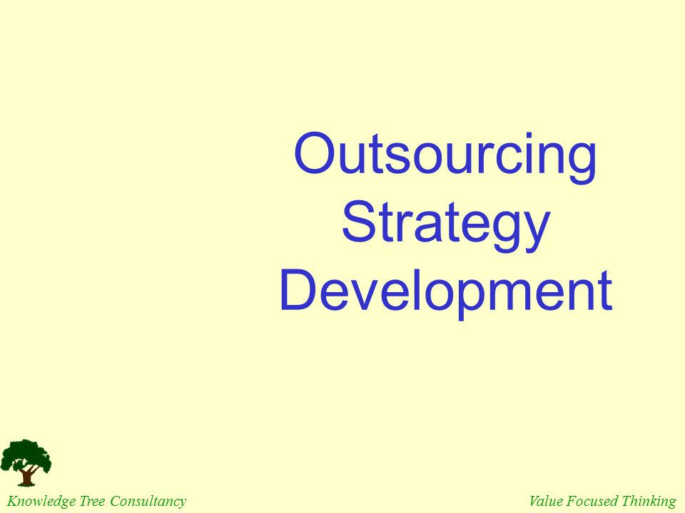 Outsourcing Strategy Development