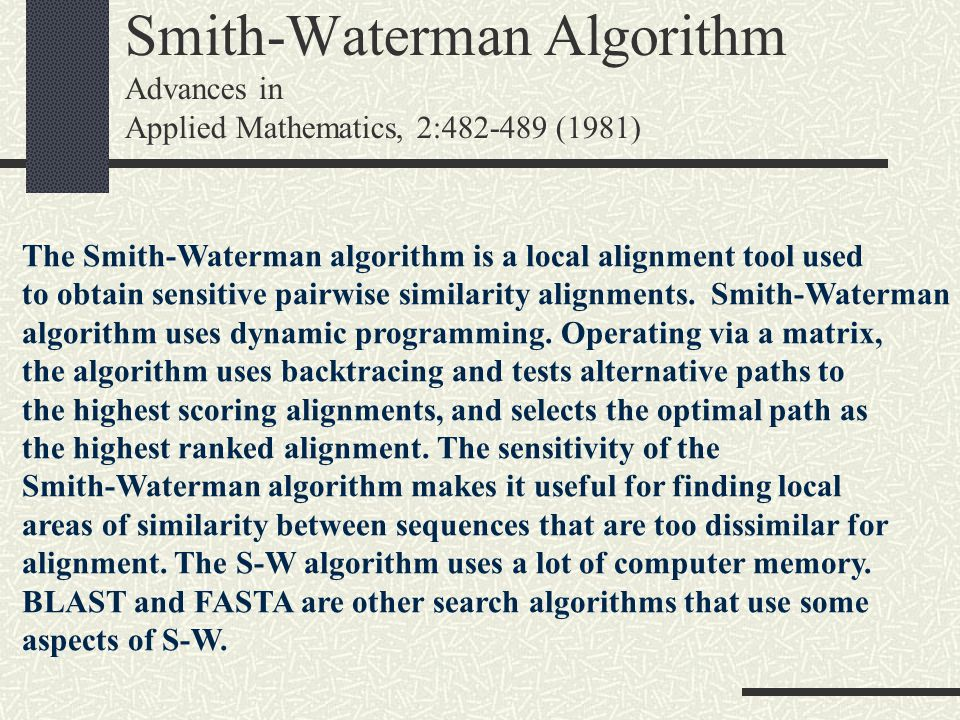 Smith-Waterman Algorithm Advances in Applied Mathematics, 2: (1981)
