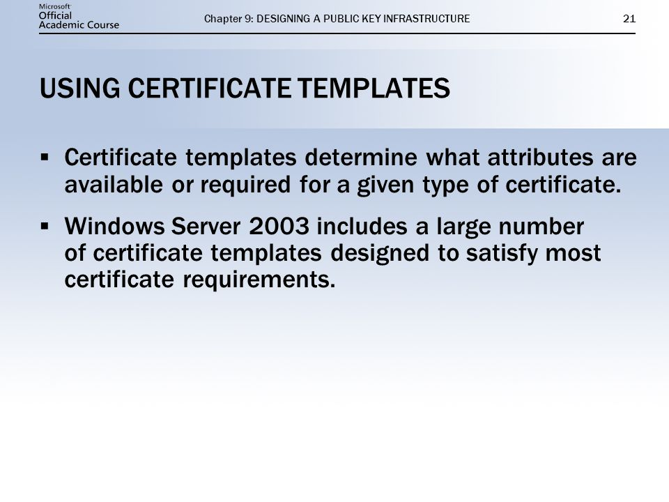 USING CERTIFICATE TEMPLATES