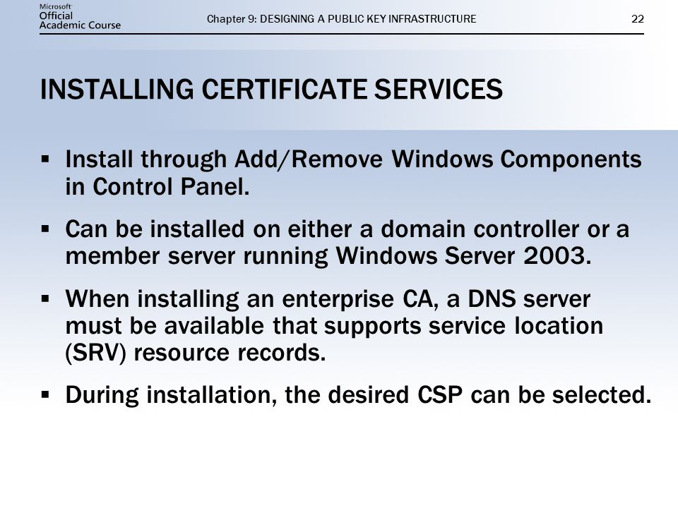 INSTALLING CERTIFICATE SERVICES