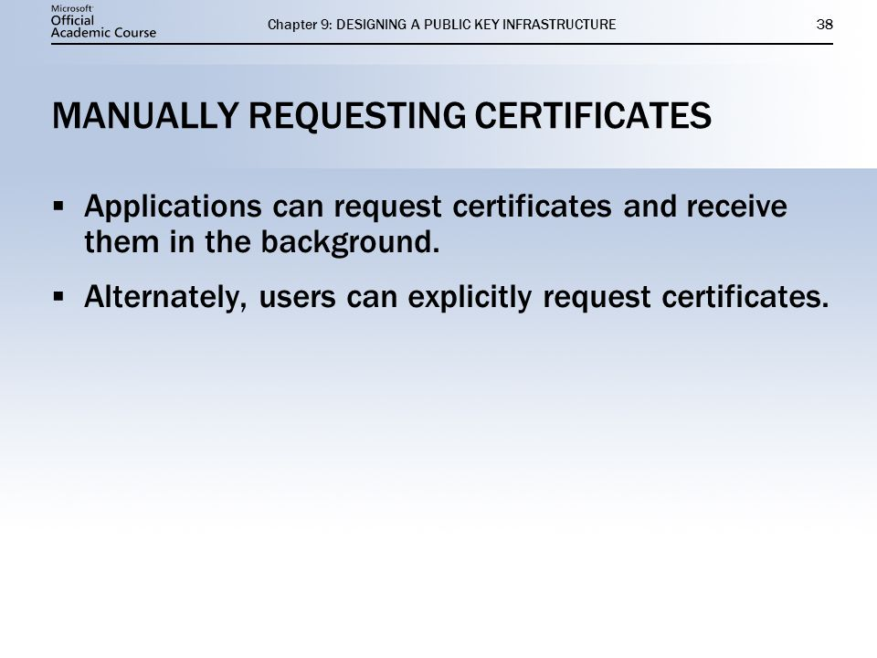 MANUALLY REQUESTING CERTIFICATES