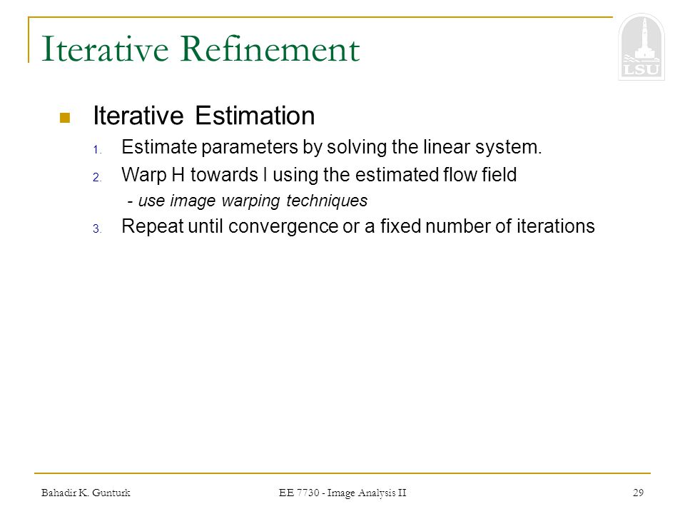 Iterative Refinement Iterative Estimation
