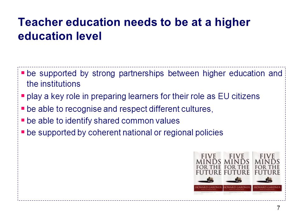 Teacher education needs to be at a higher education level