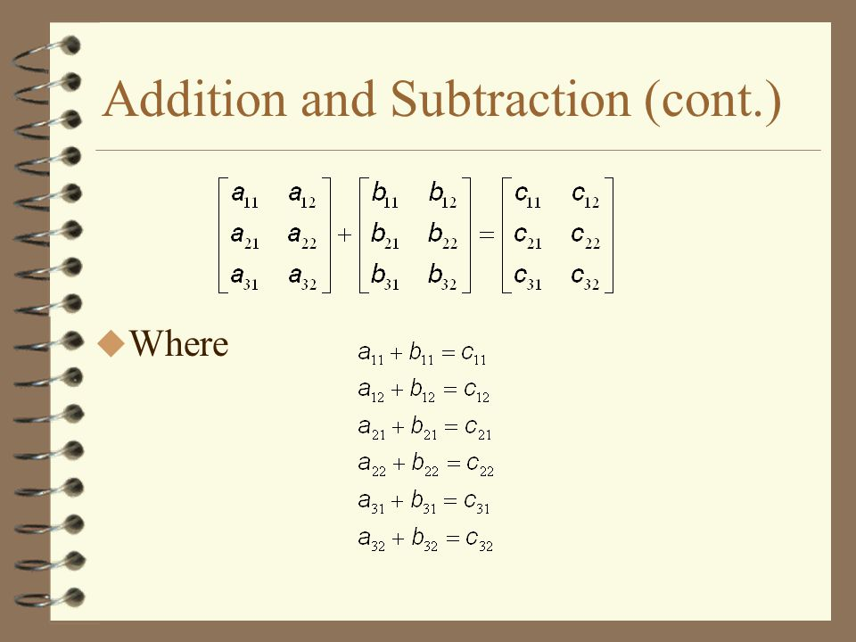 Addition and Subtraction (cont.)