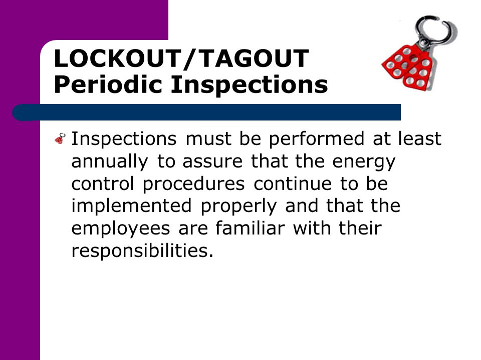LOCKOUT/TAGOUT Periodic Inspections