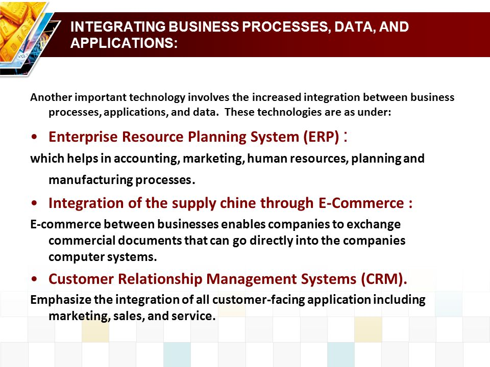 INTEGRATING BUSINESS PROCESSES, DATA, AND APPLICATIONS: