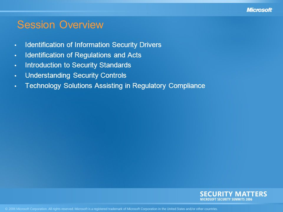 Session Overview Identification of Information Security Drivers