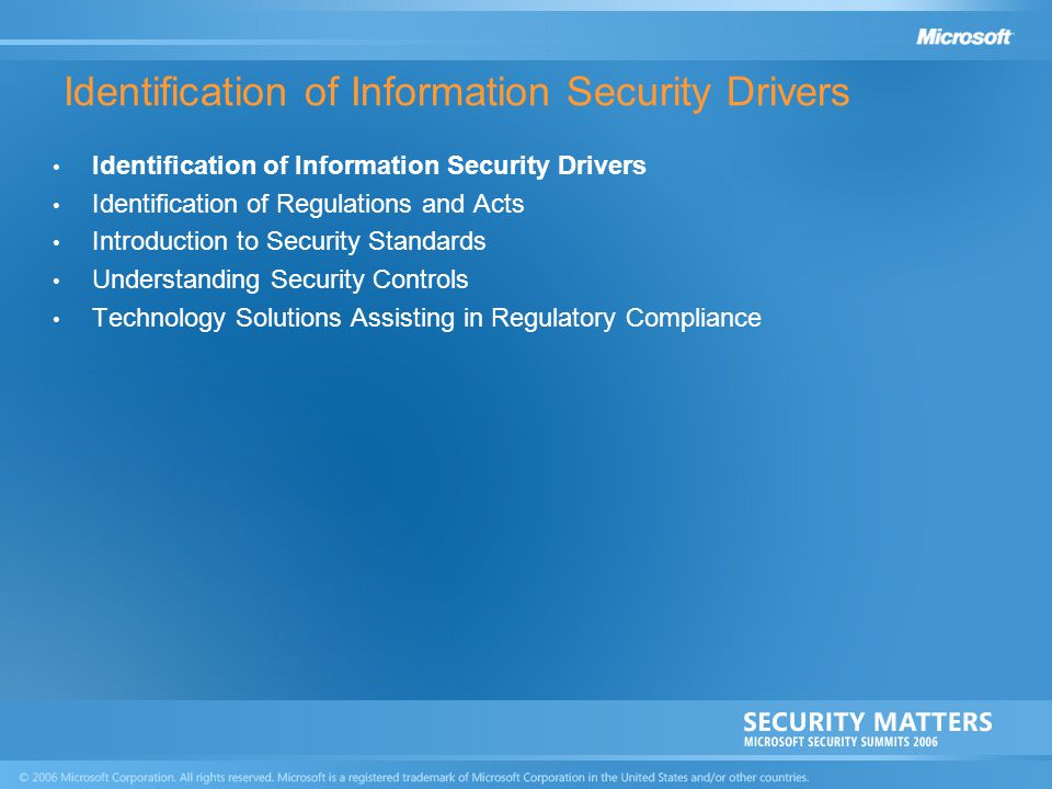Identification of Information Security Drivers