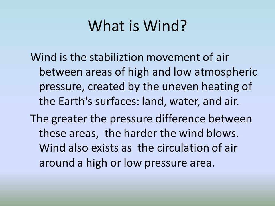 What is Wind