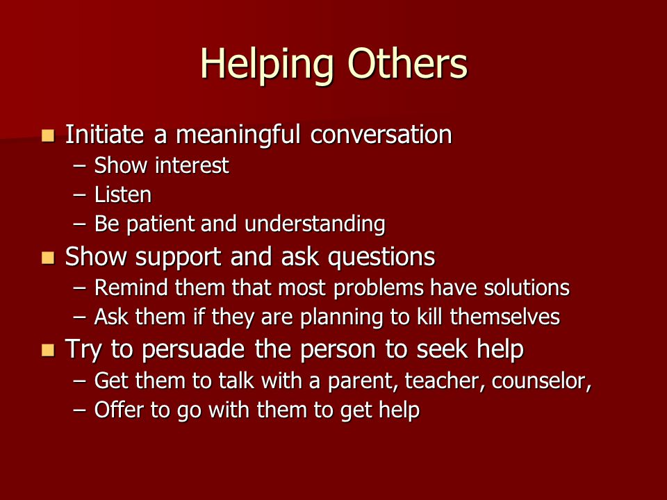 Helping Others Initiate a meaningful conversation