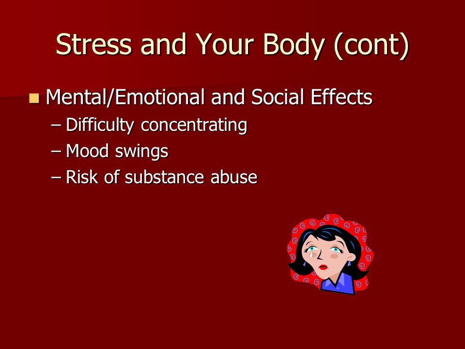 Stress and Your Body (cont)