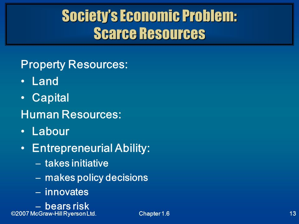Society's Economic Problem: Scarce Resources