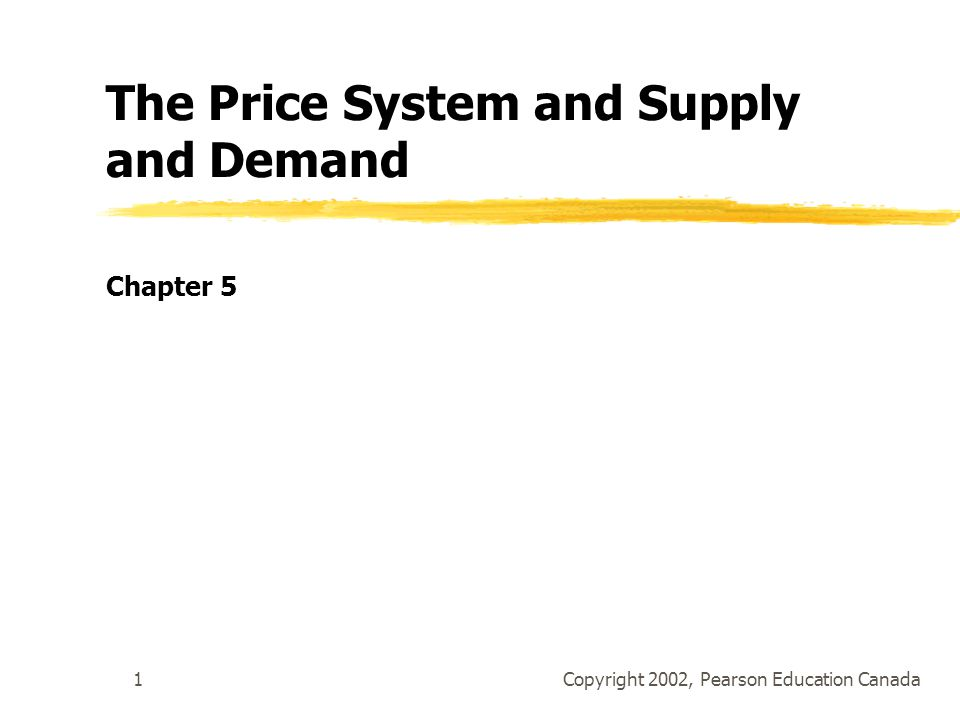 The Price System and Supply and Demand