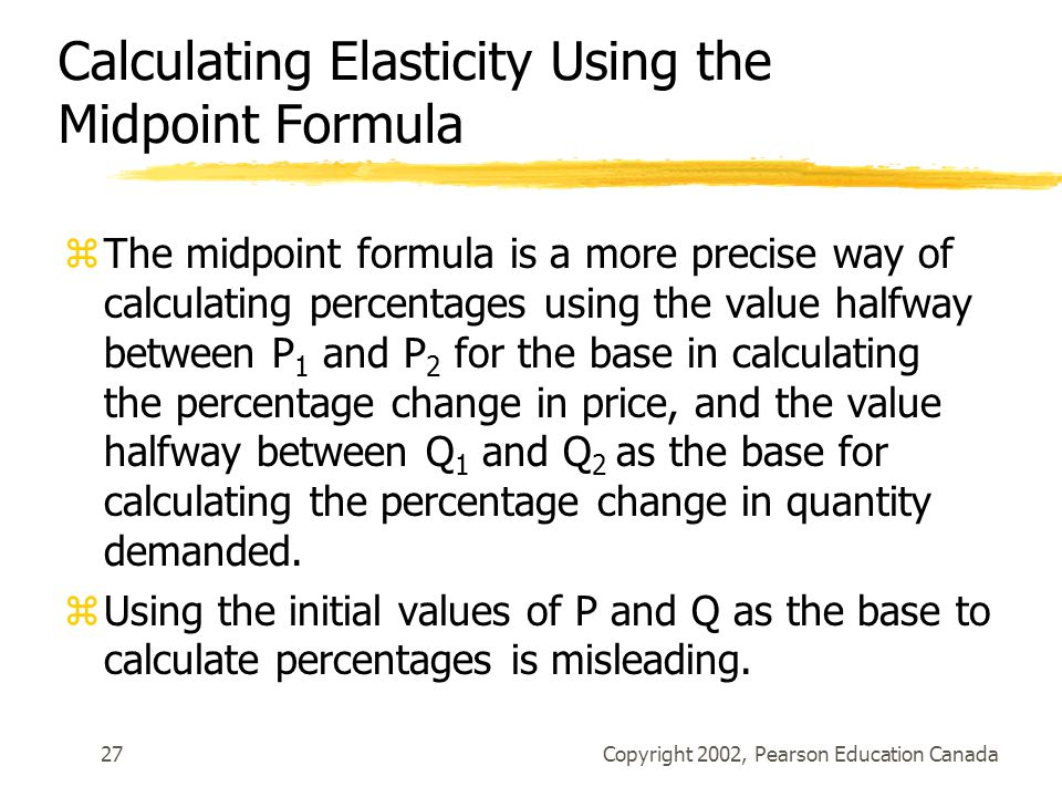 Calculating Elasticity Using the Midpoint Formula