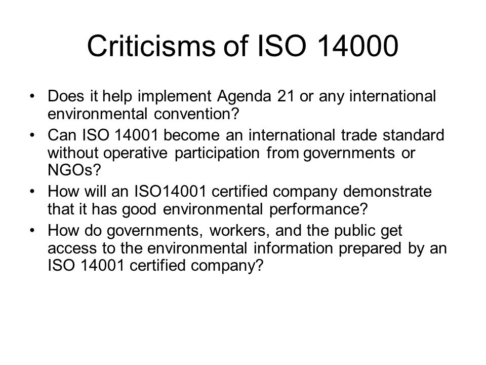 Criticisms of ISO Does it help implement Agenda 21 or any international environmental convention