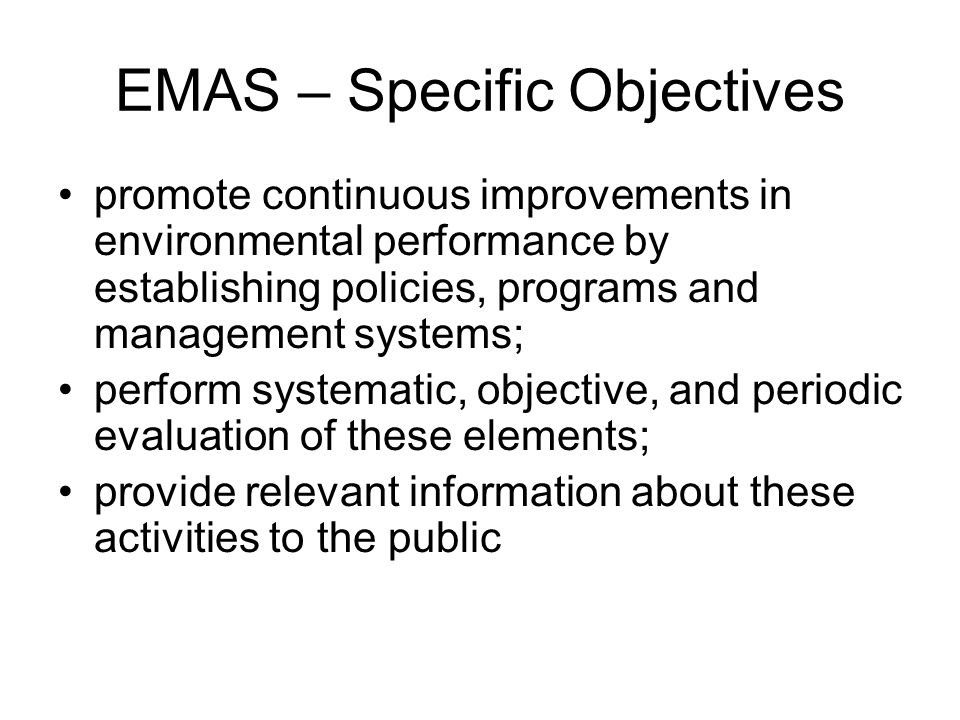 EMAS – Specific Objectives