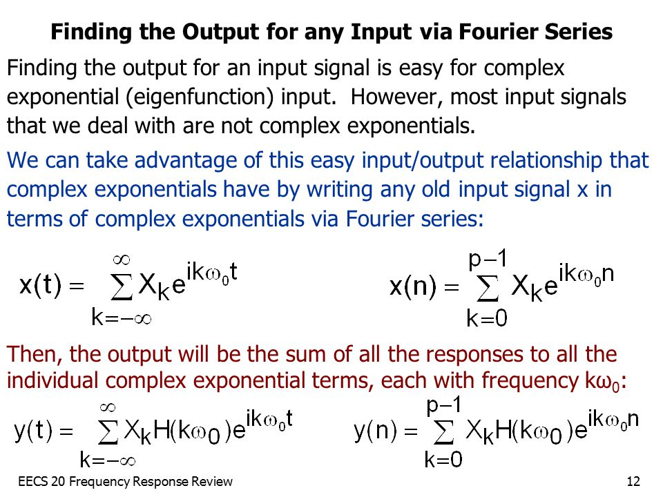 Finding the Output for any Input via Fourier Series
