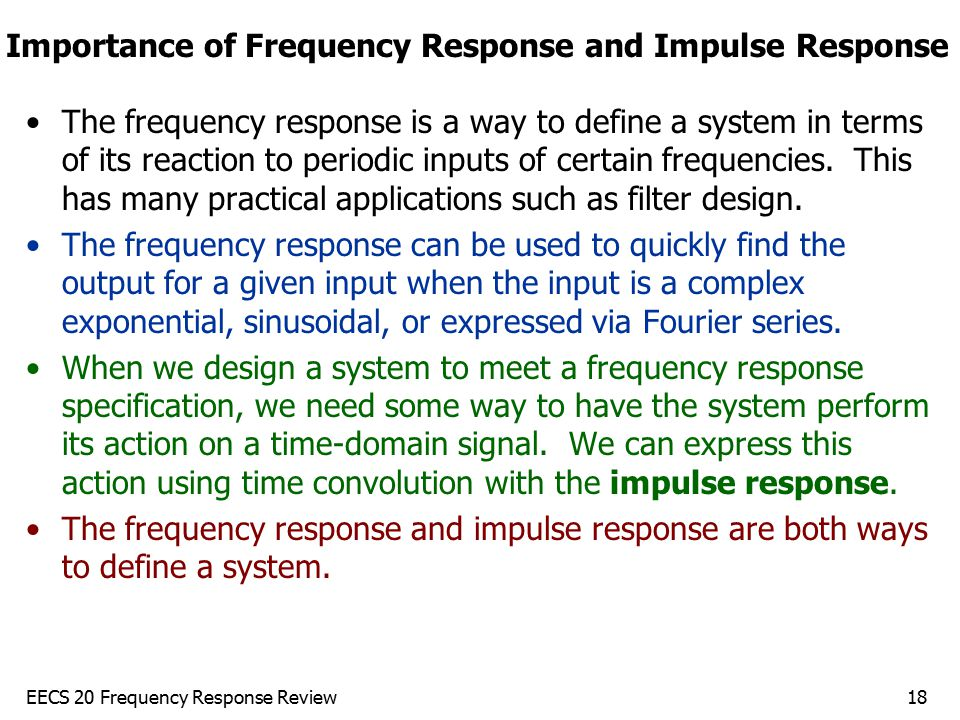 Importance of Frequency Response and Impulse Response