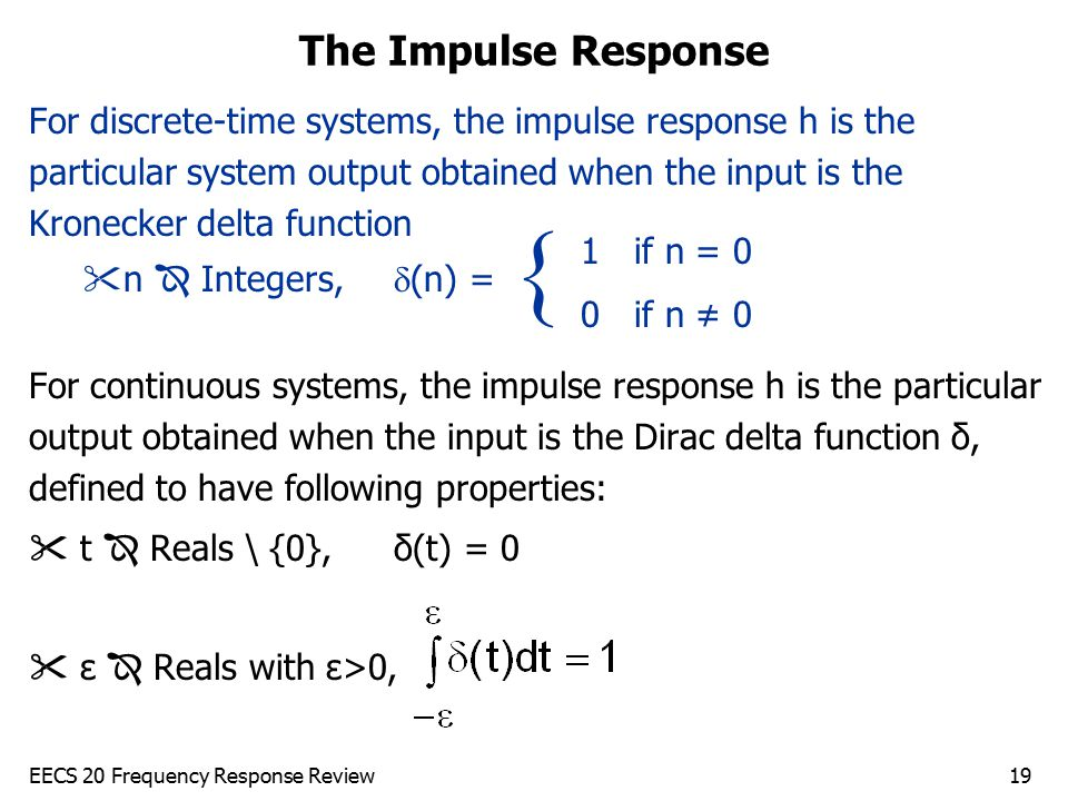The Impulse Response