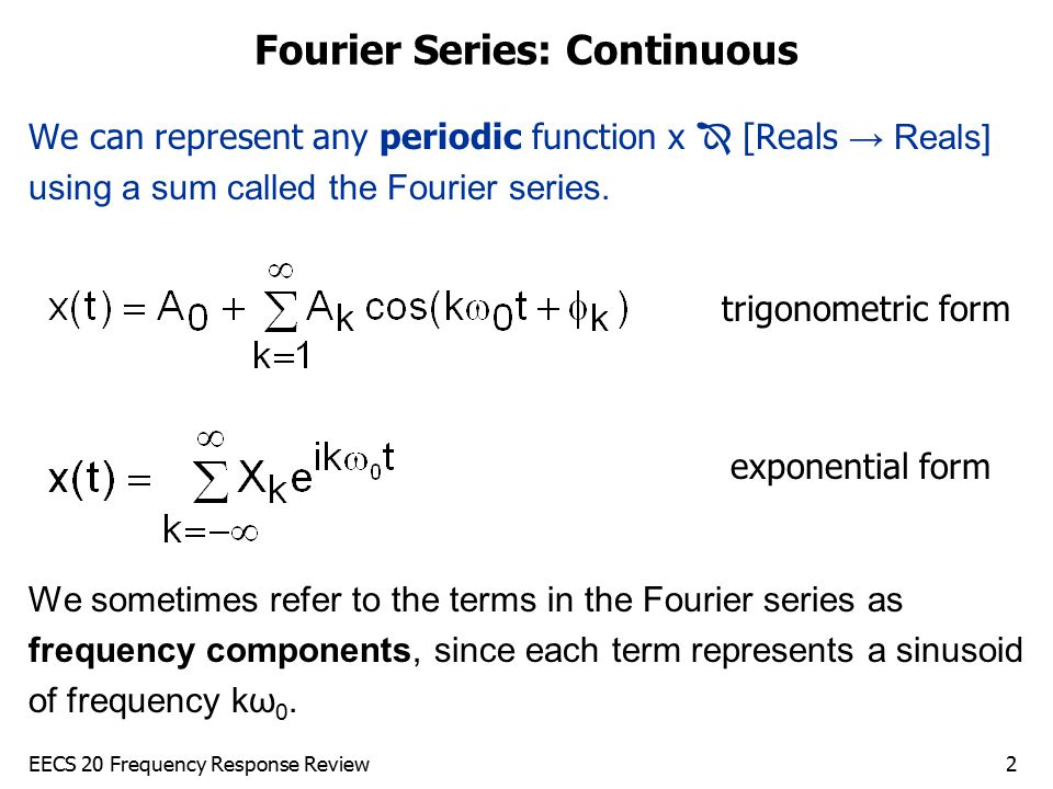 Fourier Series: Continuous