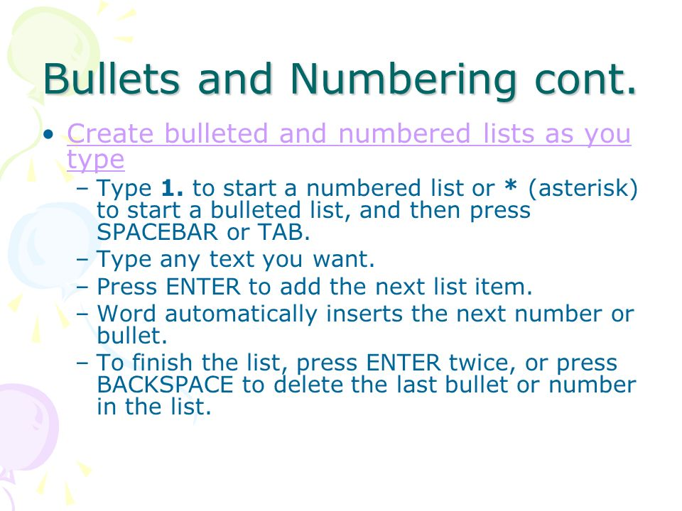Bullets and Numbering cont.