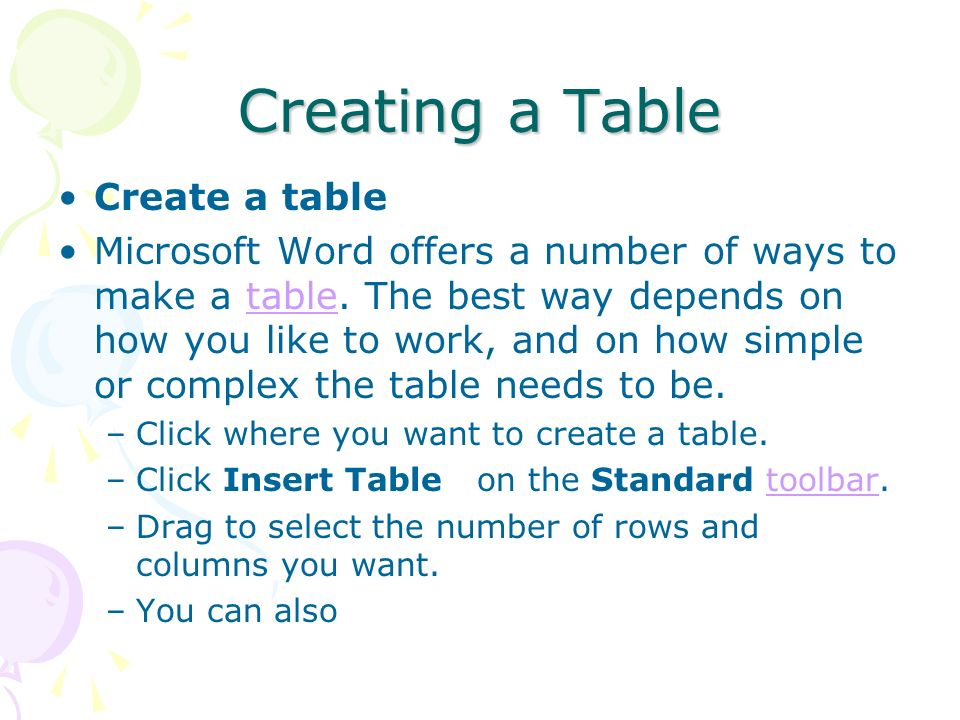Creating a Table Create a table