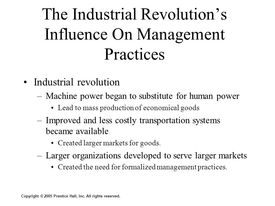 The Industrial Revolution's Influence On Management Practices