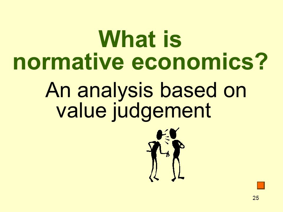 What is normative economics