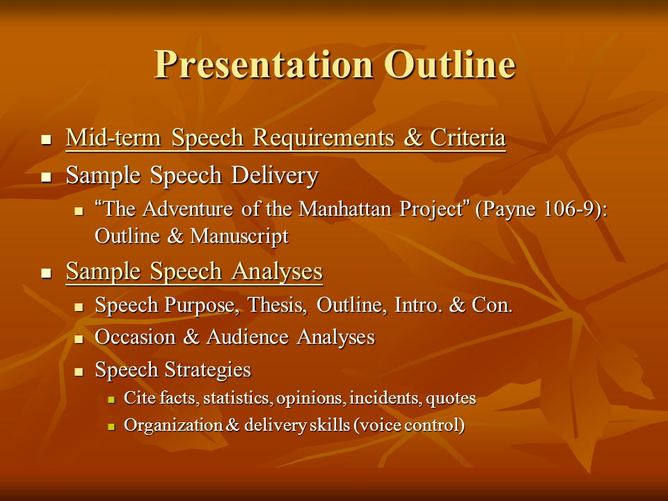 Presentation Outline Mid-term Speech Requirements & Criteria